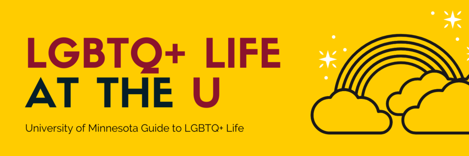 Banner with gold background and text that says LGBTQ+ life at the U